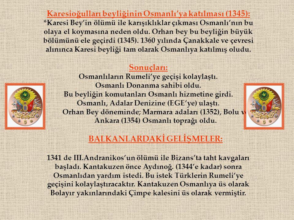 Karesioğulları beyliğinin Osmanlı'ya katılması (1345):