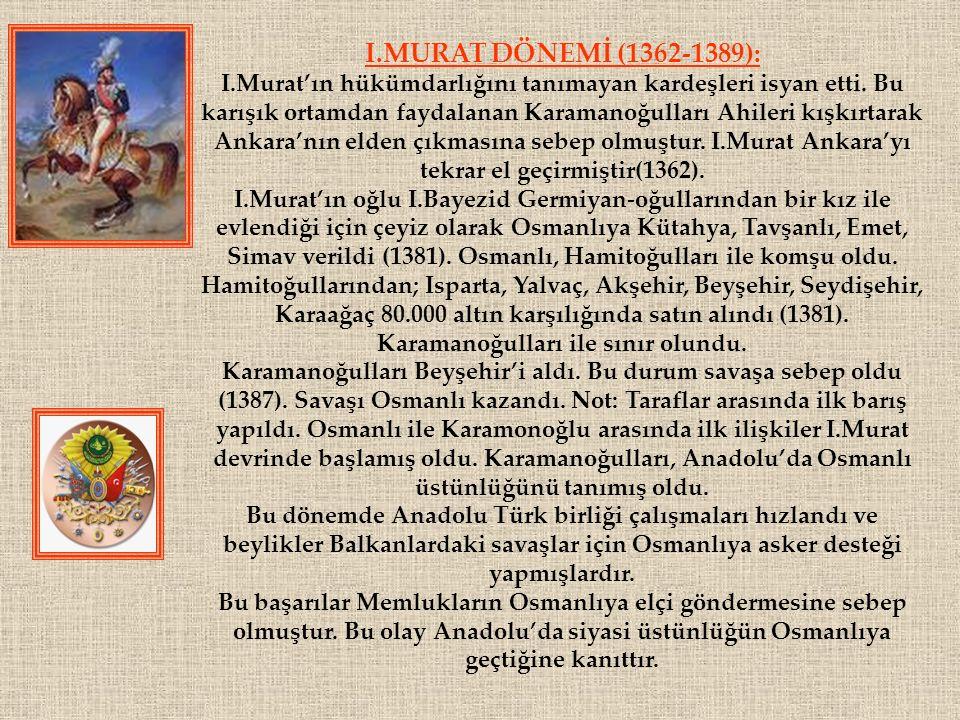 I.MURAT DÖNEMİ (1362-1389):