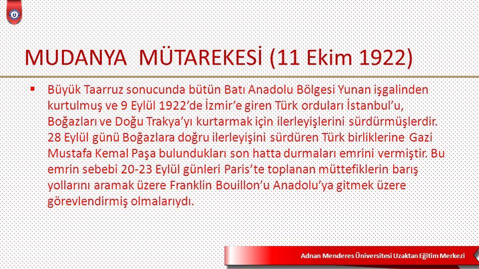 MUDANYA MÜTAREKESİ (11 Ekim 1922)