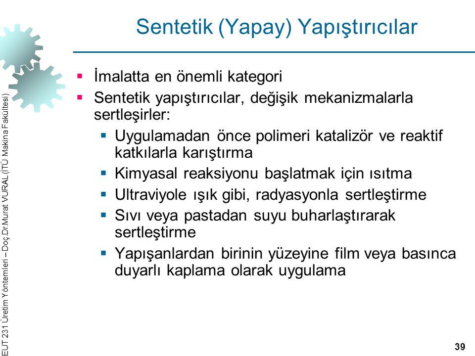 Sentetik (Yapay) Yapıştırıcılar