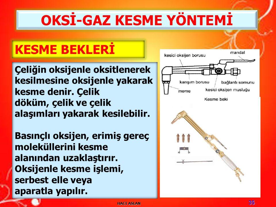 OKSİ-GAZ KESME YÖNTEMİ
