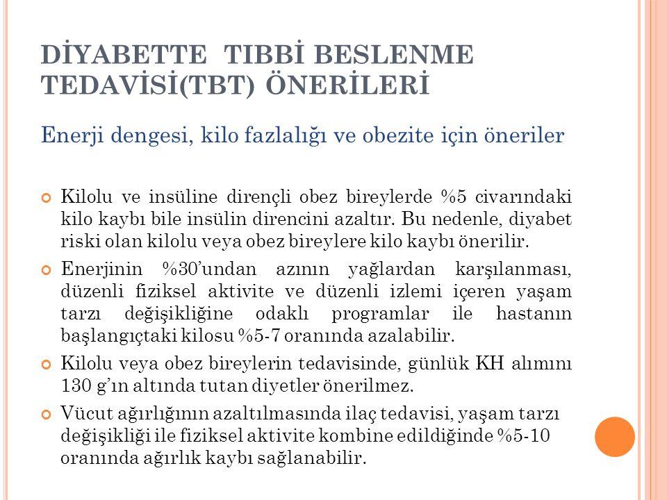 DİYABETTE TIBBİ BESLENME TEDAVİSİ(TBT) ÖNERİLERİ