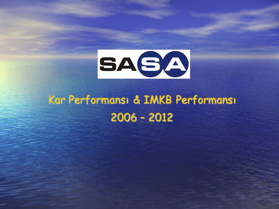 Kar Performansı & IMKB Performansı 2006 – 2012