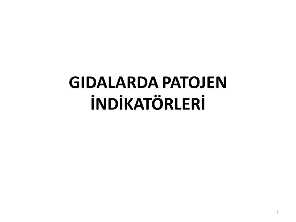 GIDALARDA PATOJEN İNDİKATÖRLERİ