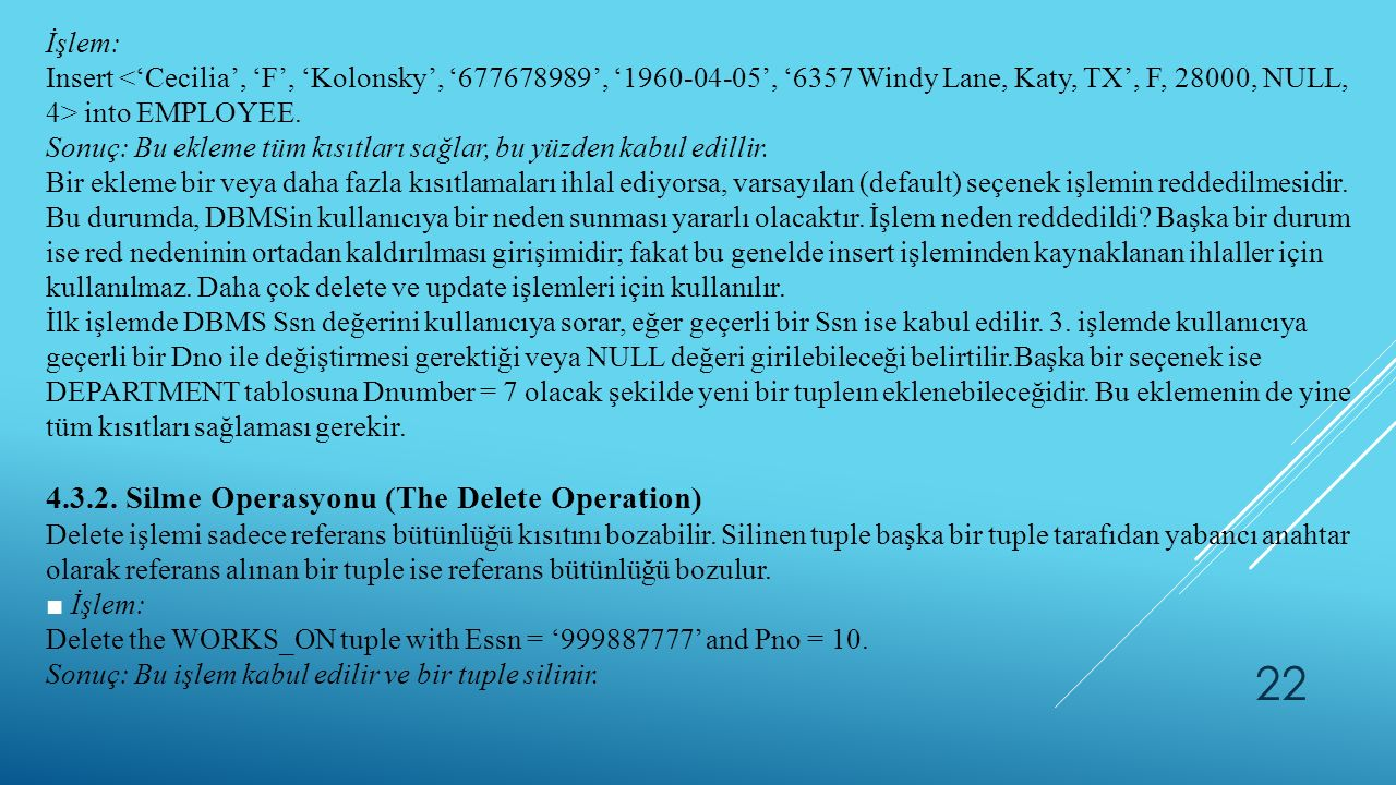 4.3.2. Silme Operasyonu (The Delete Operation)