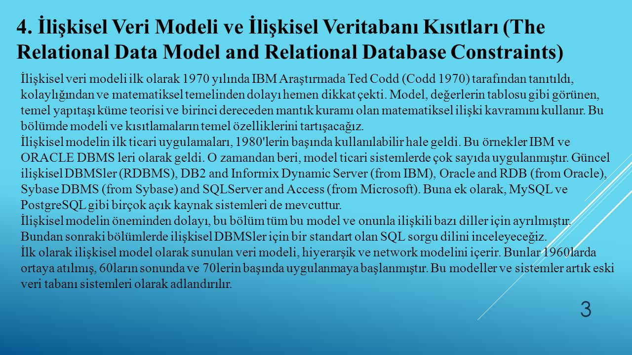 4. İlişkisel Veri Modeli ve İlişkisel Veritabanı Kısıtları (The Relational Data Model and Relational Database Constraints)