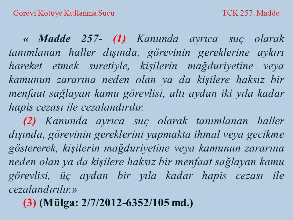 Görevi Kötüye Kullanma Suçu TCK 257. Madde
