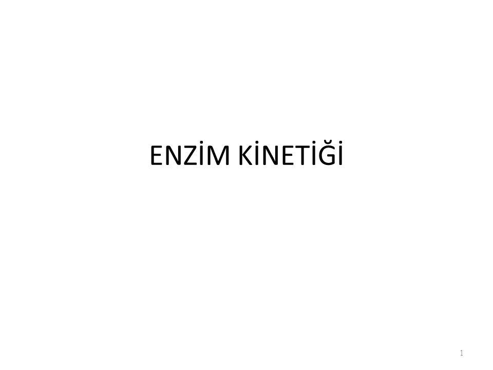 ENZİM KİNETİĞİ
