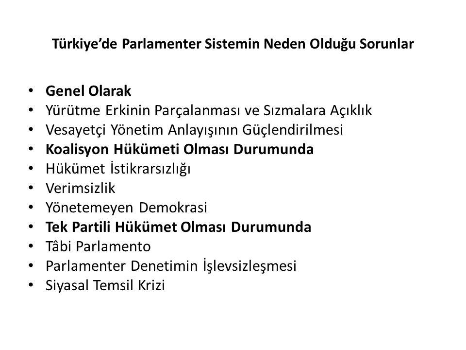 Türkiye'de Parlamenter Sistemin Neden Olduğu Sorunlar