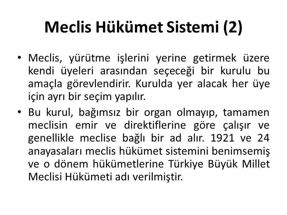 Meclis Hükümet Sistemi (2)