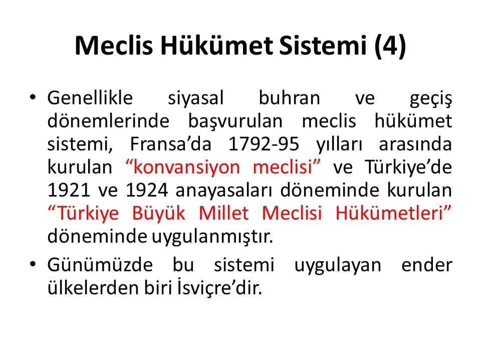 Meclis Hükümet Sistemi (4)