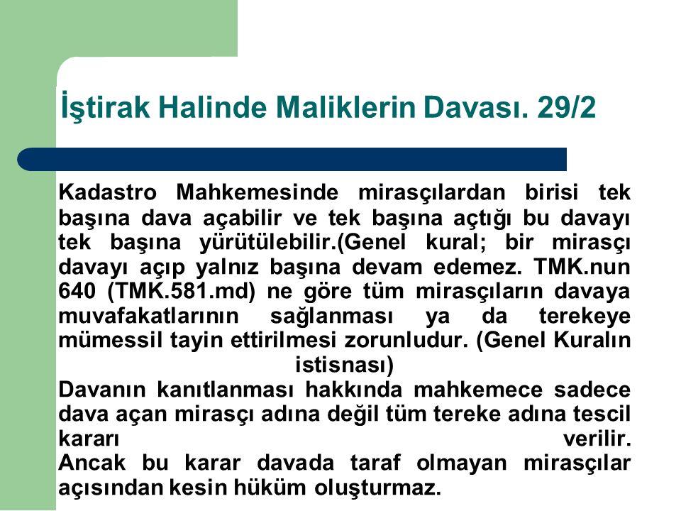 İştirak Halinde Maliklerin Davası. 29/2