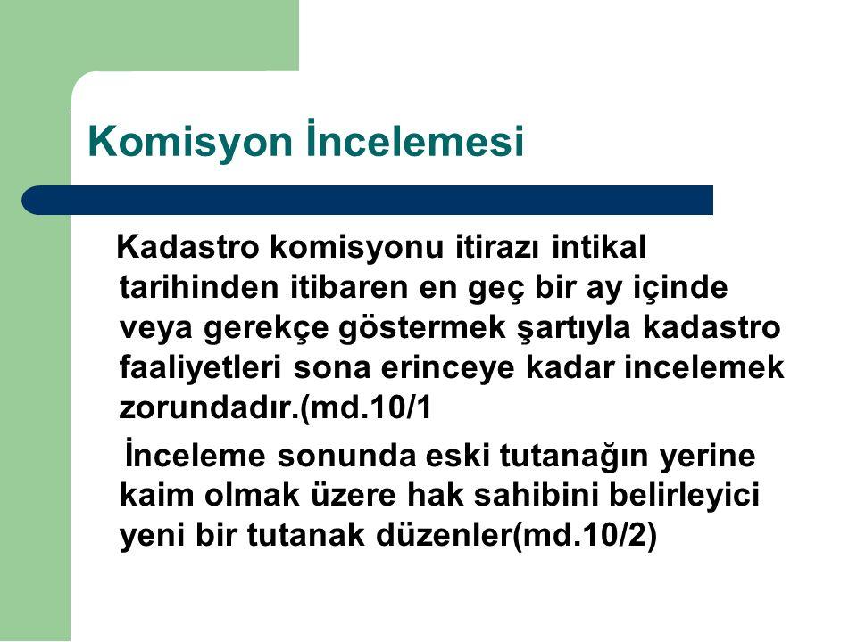 Komisyon İncelemesi