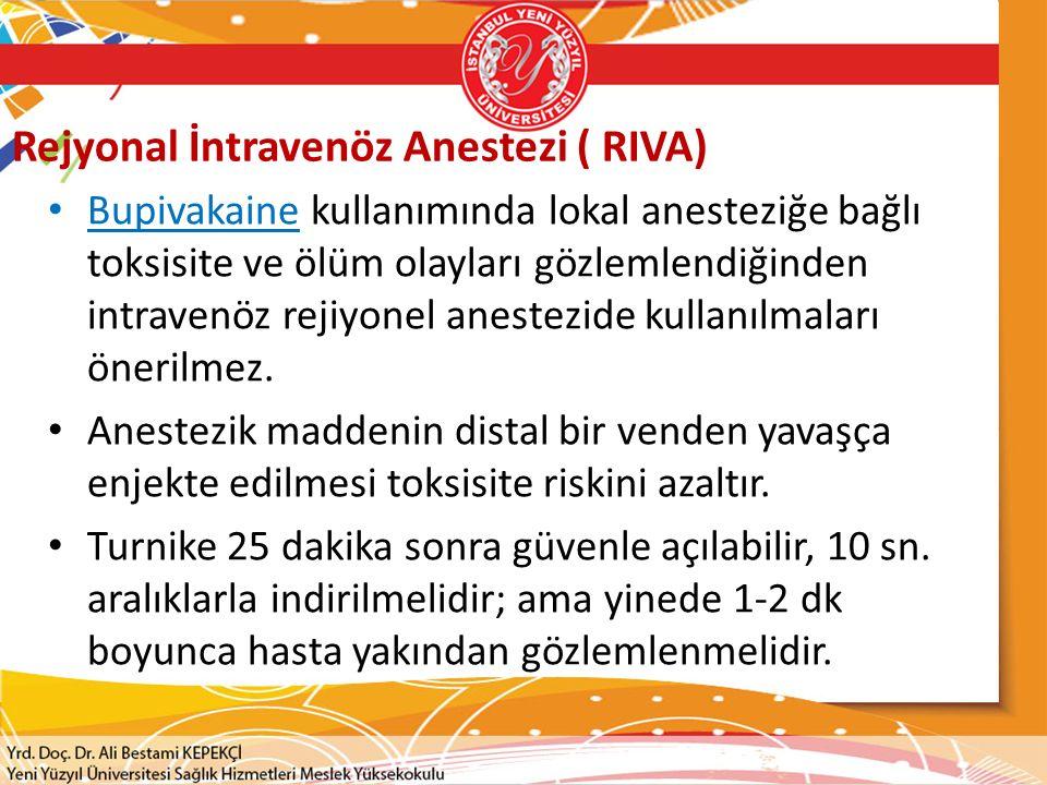Rejyonal İntravenöz Anestezi ( RIVA)