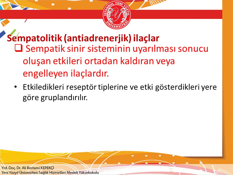 Sempatolitik (antiadrenerjik) ilaçlar