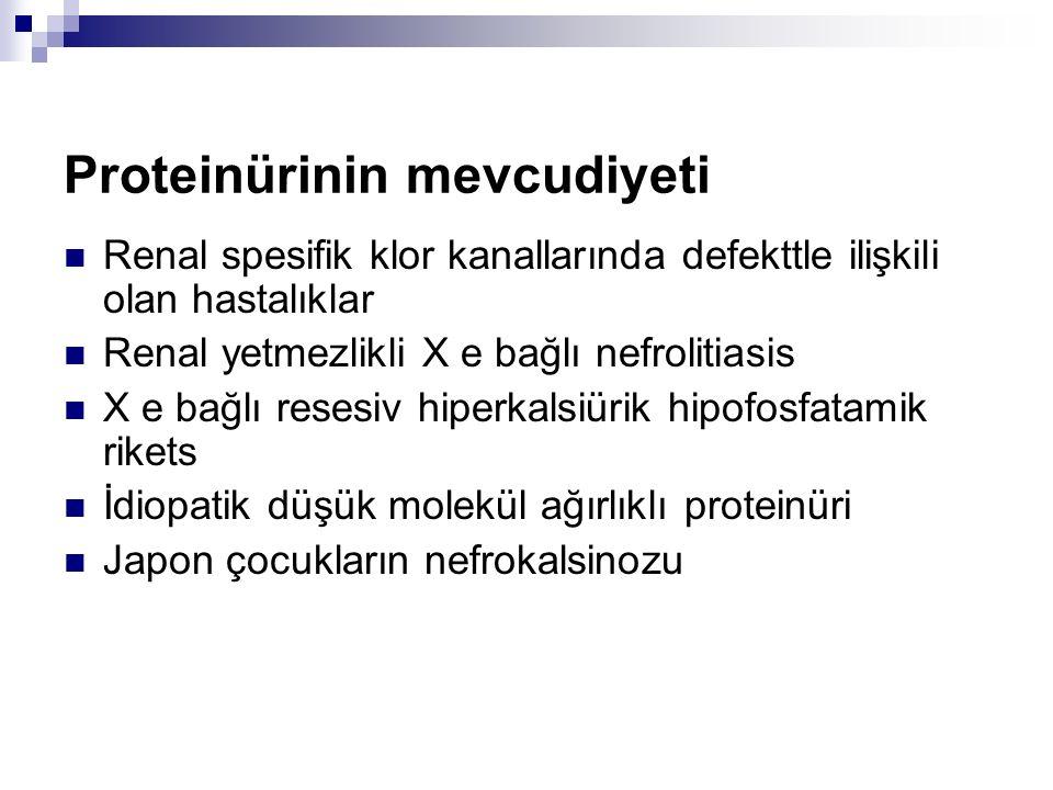 Proteinürinin mevcudiyeti
