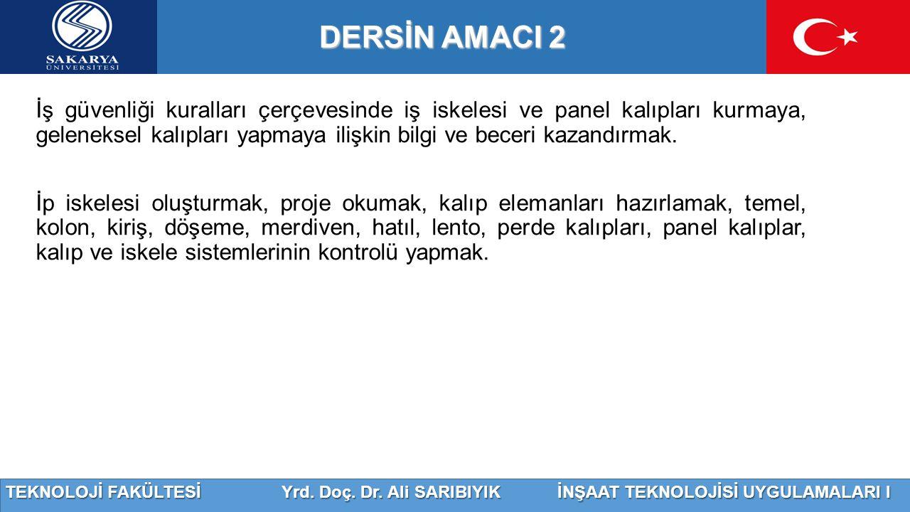 DERSİN AMACI 2