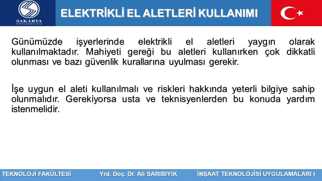 ELEKTRİKLİ EL ALETLERİ KULLANIMI