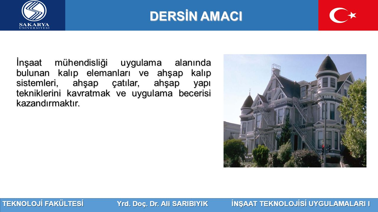 DERSİN AMACI