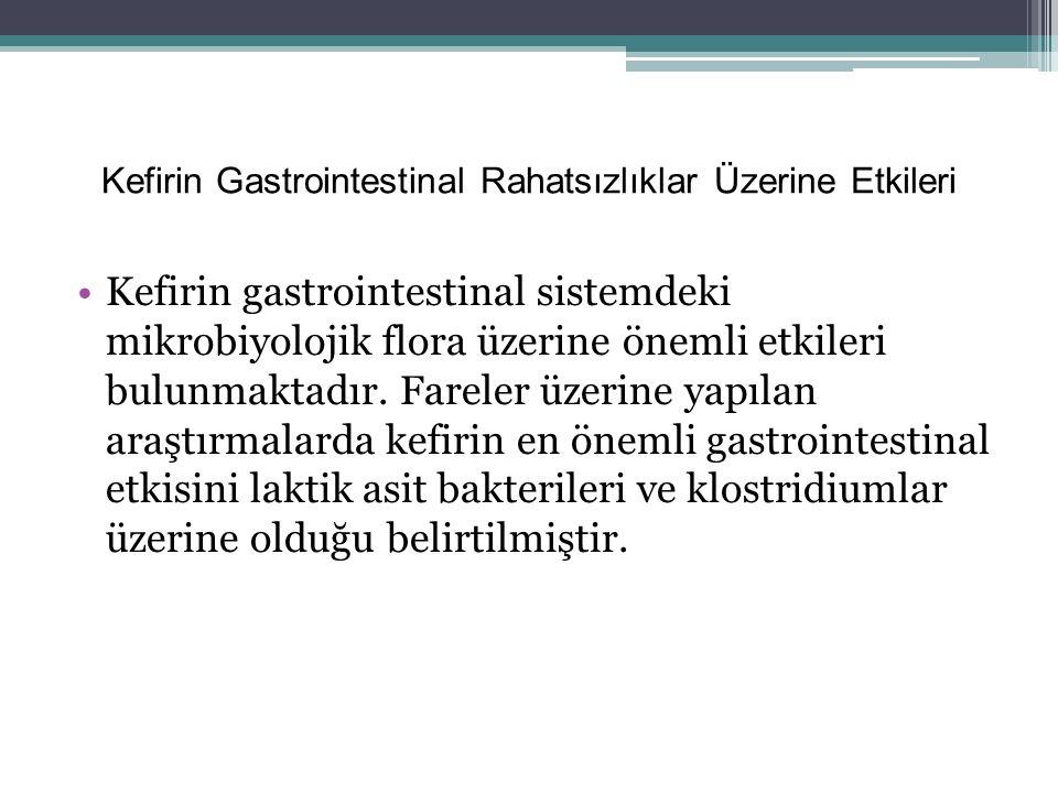 Kefirin Gastrointestinal Rahatsızlıklar Üzerine Etkileri