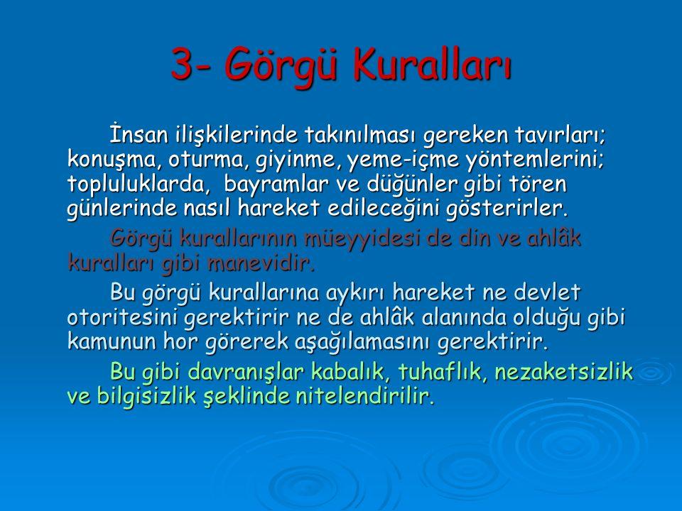 3- Görgü Kuralları