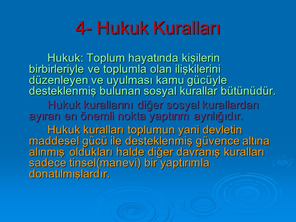 4- Hukuk Kuralları