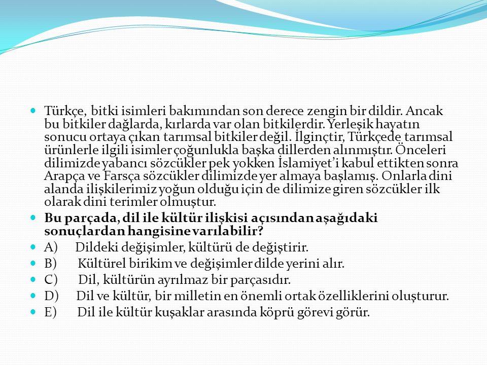 Türkçe, bitki isimleri bakımından son derece zengin bir dildir