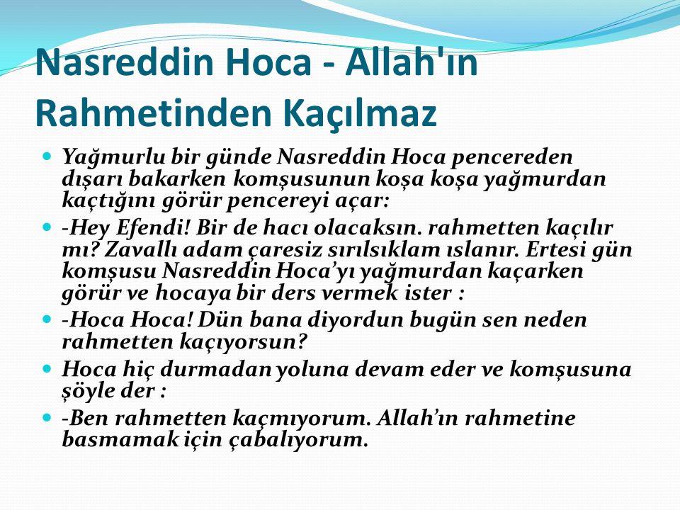 Nasreddin Hoca - Allah ın Rahmetinden Kaçılmaz