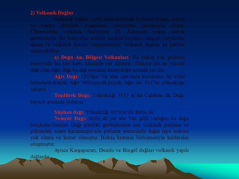 2) Volkanik Dağlar
