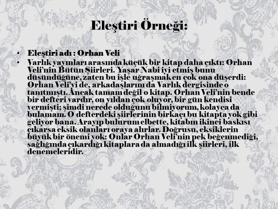 Eleştiri Örneği: Eleştiri adı : Orhan Veli