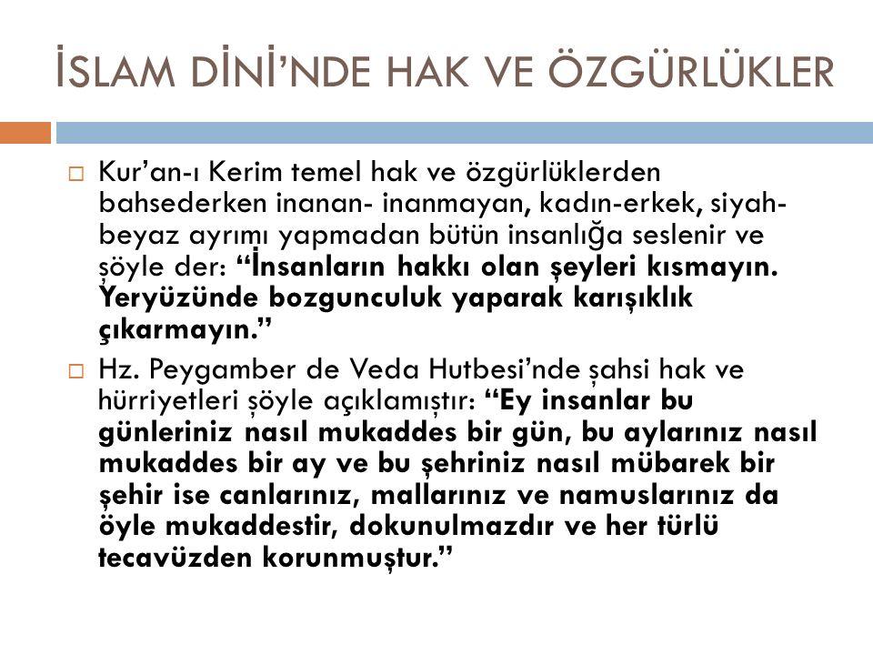 İSLAM DİNİ'NDE HAK VE ÖZGÜRLÜKLER