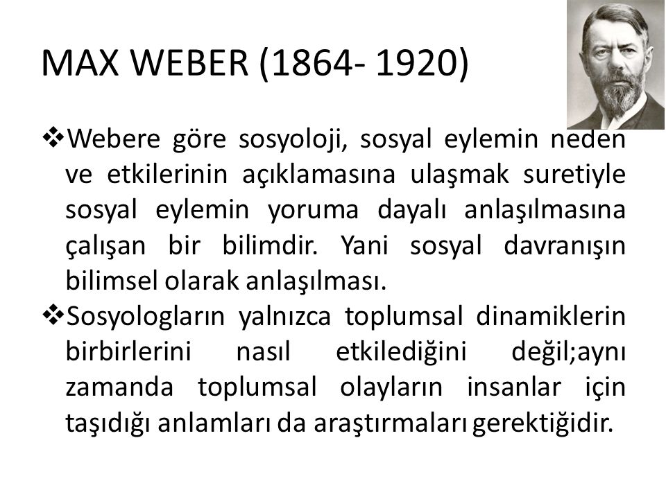 MAX WEBER (1864- 1920)