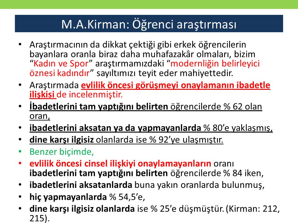 M.A.Kirman: Öğrenci araştırması