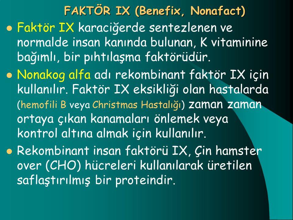 FAKTÖR IX (Benefix, Nonafact)