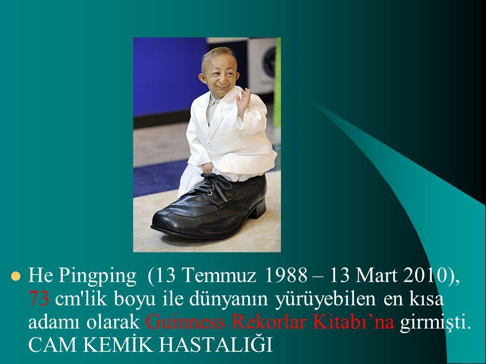 He Pingping (13 Temmuz 1988 – 13 Mart 2010), 73 cm lik boyu ile dünyanın yürüyebilen en kısa adamı olarak Guinness Rekorlar Kitabı'na girmişti.