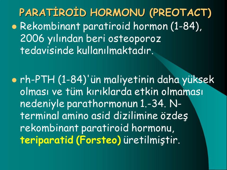 PARATİROİD HORMONU (PREOTACT)