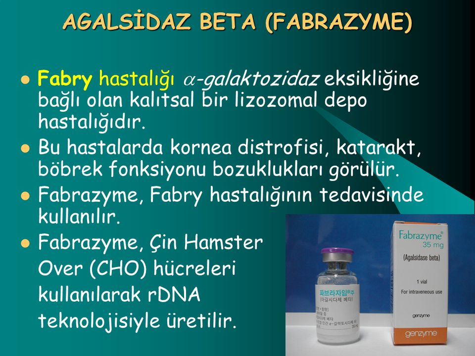 AGALSİDAZ BETA (FABRAZYME)