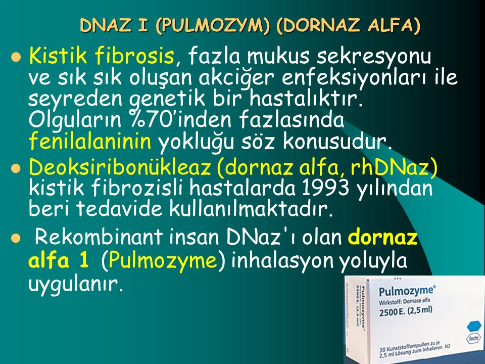DNAZ I (PULMOZYM) (DORNAZ ALFA)