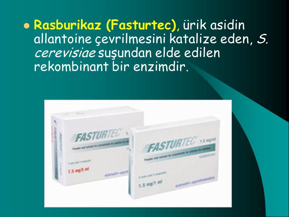 Rasburikaz (Fasturtec), ürik asidin allantoine çevrilmesini katalize eden, S.