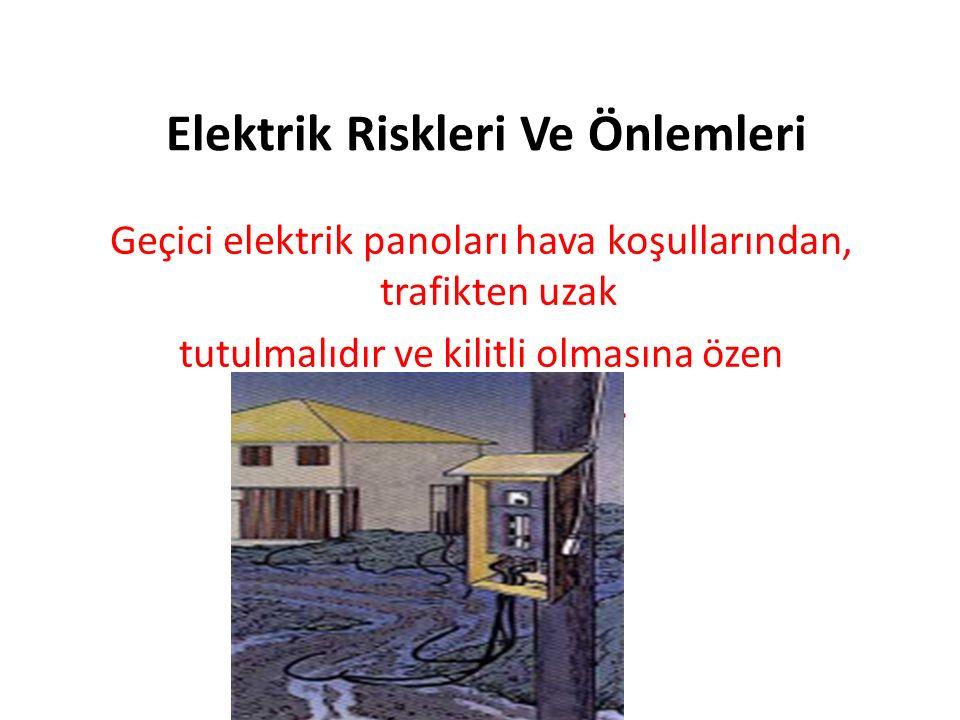 Elektrik Riskleri Ve Önlemleri