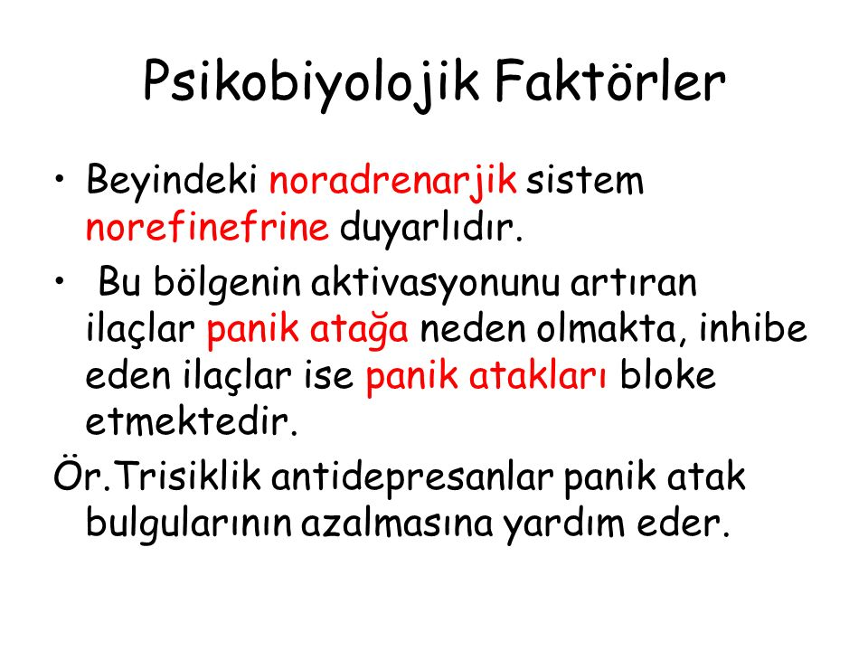 Psikobiyolojik Faktörler