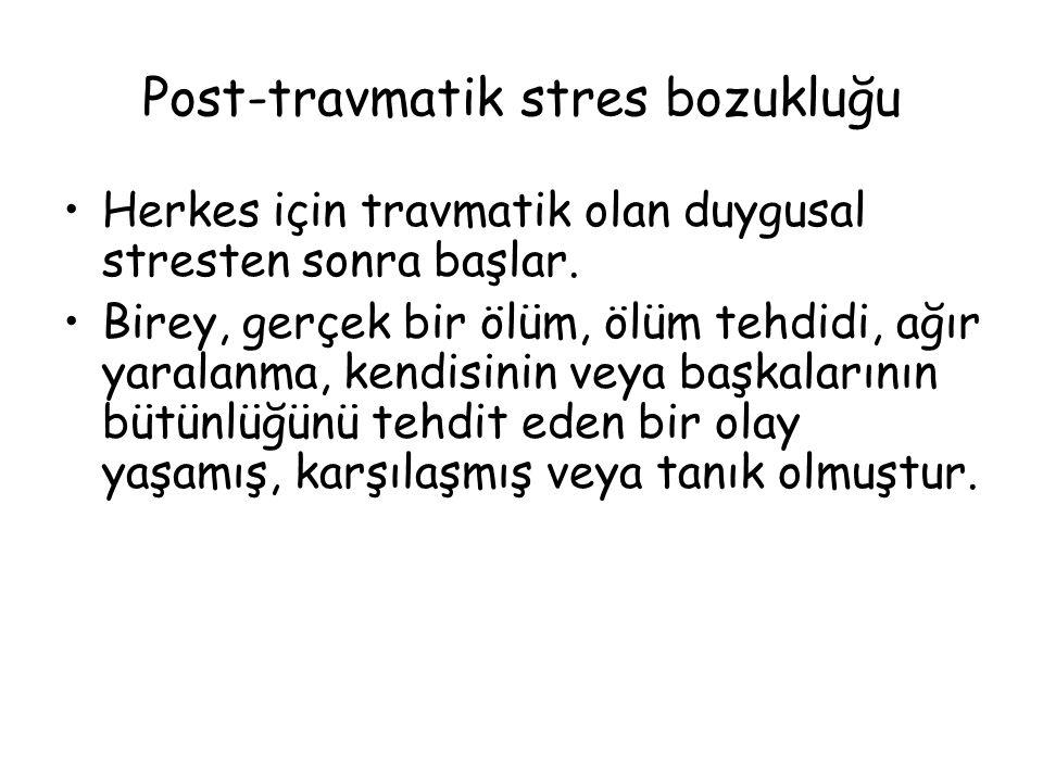 Post-travmatik stres bozukluğu