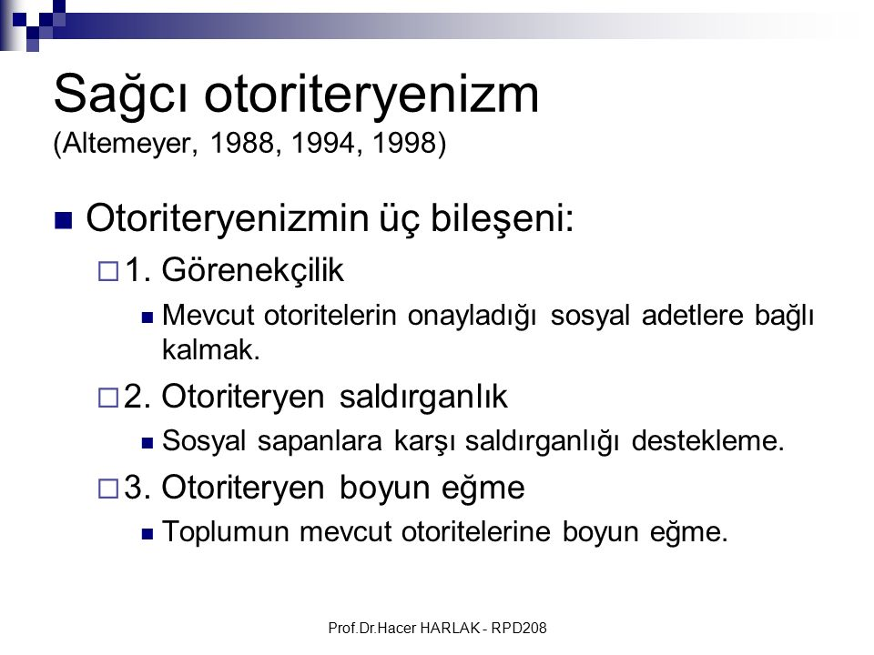 Sağcı otoriteryenizm (Altemeyer, 1988, 1994, 1998)