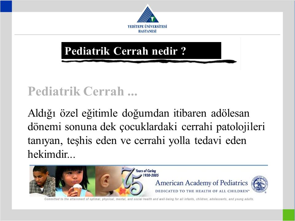 Pediatrik Cerrah ... Pediatrik Cerrah nedir