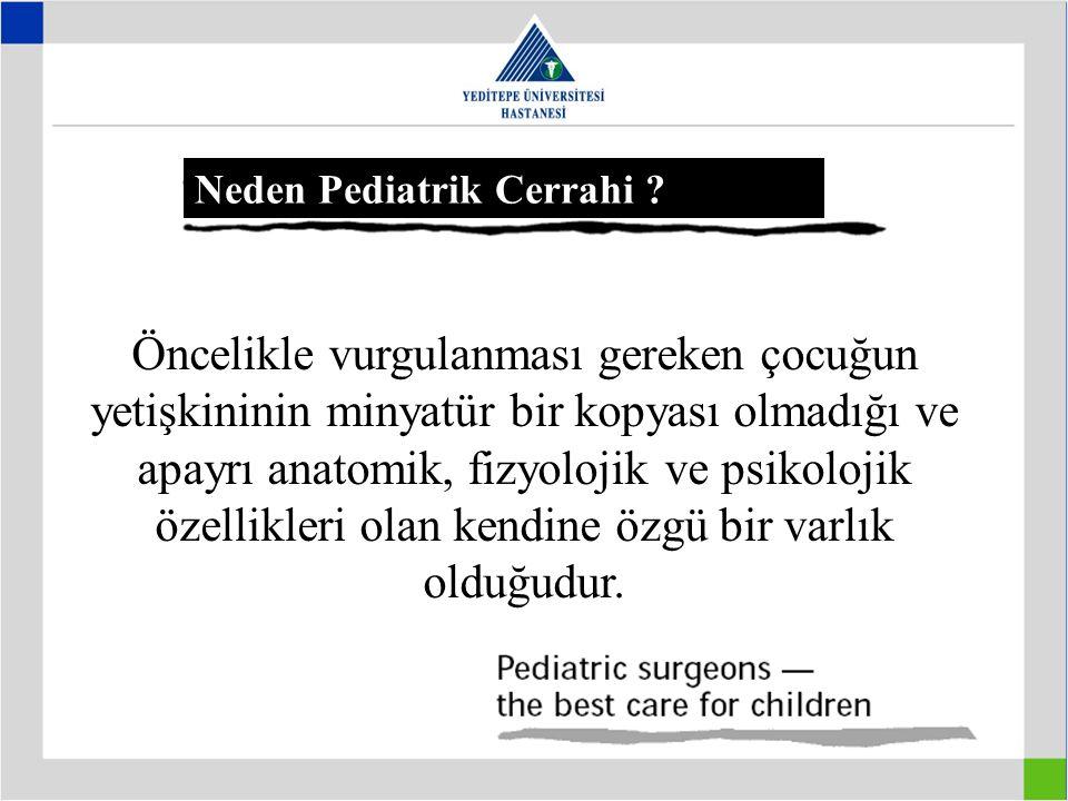 Neden Pediatrik Cerrahi