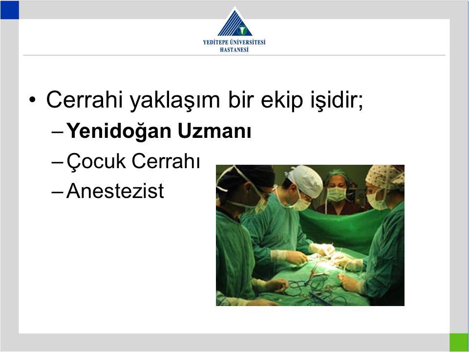 Cerrahi yaklaşım bir ekip işidir;