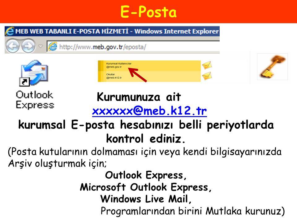 E-Posta Kurumunuza ait xxxxxx@meb.k12.tr