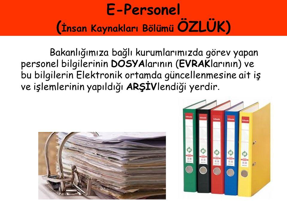 E-Personel (İnsan Kaynakları Bölümü ÖZLÜK)