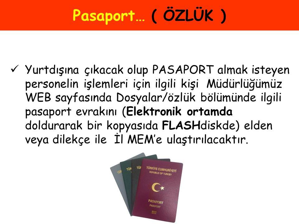 Pasaport… ( ÖZLÜK )