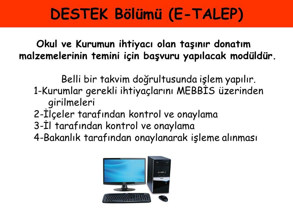 DESTEK Bölümü (E-TALEP)